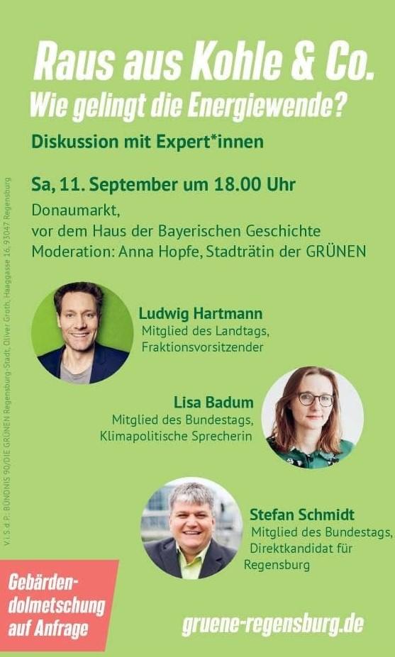 """Ludwig Hartmann, Lisa Badum, Stefan Schmidt als Gäste zu unserer Diskussionsrunde """"Raus aus Kohle & CO. - Wie gelingt die Energiewende?"""""""